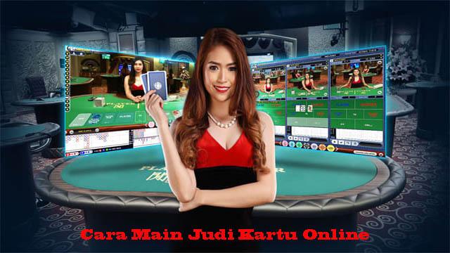 Cara Main Judi Kartu Online