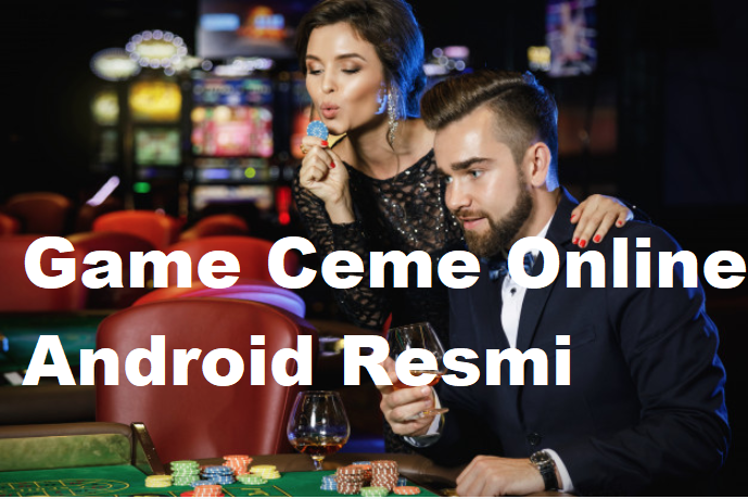 Game Ceme Online Android Resmi